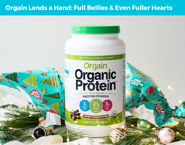 Orgain Lends a Hand: Full Bellies & Even Fuller Hearts
